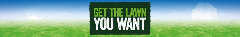 Mobile banner reading 'Get the lawn you want'