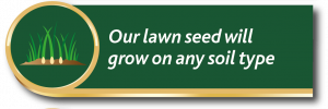 Gro-sure lawn seed promise: our lawn seed will grow on any soil type